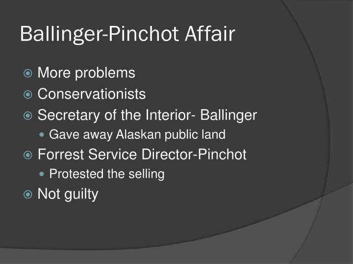 Ballinger-Pinchot Affair