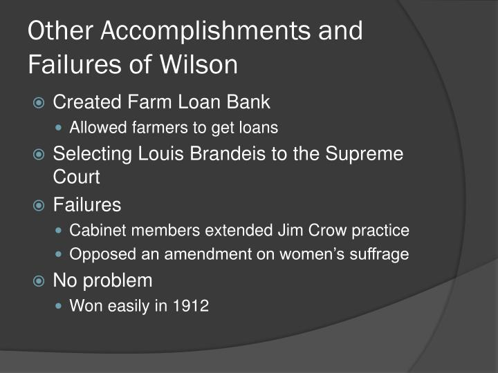Other Accomplishments and Failures of Wilson