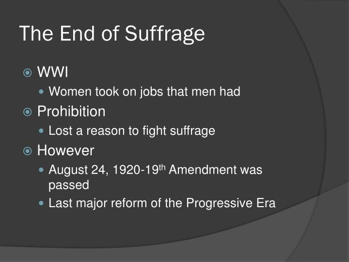 The End of Suffrage