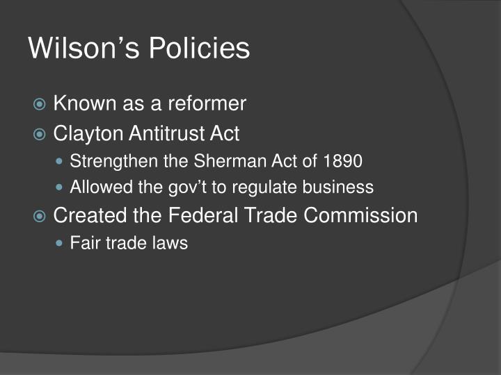 Wilson's Policies