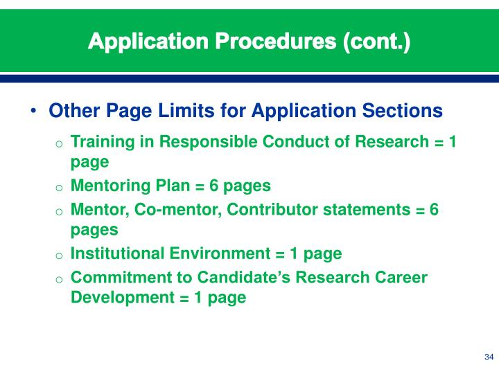 Application Procedures (cont.)