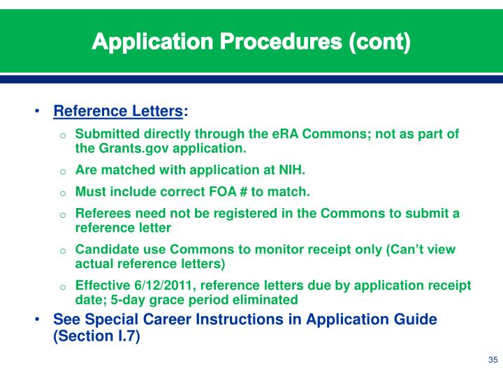 Application Procedures (cont)