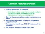 common features duration