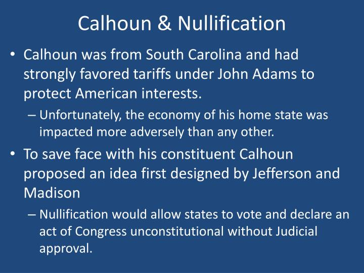 Calhoun & Nullification
