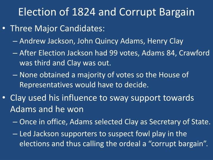 Election of 1824 and Corrupt Bargain