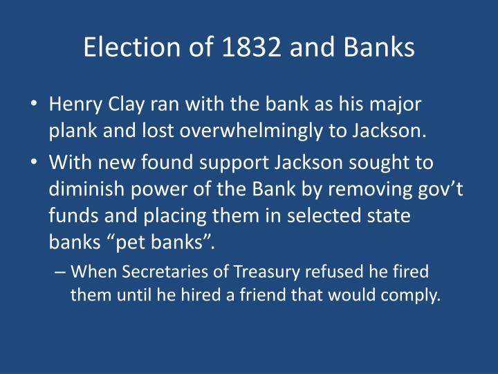 Election of 1832 and Banks