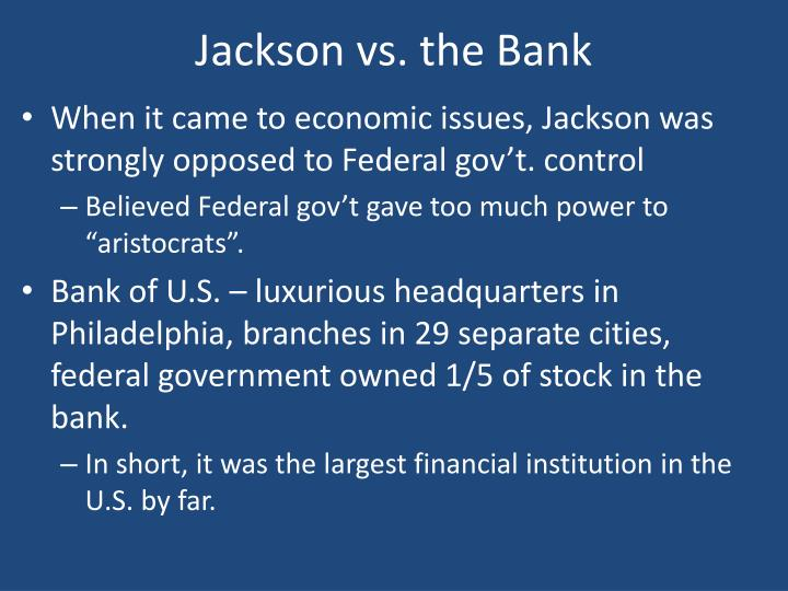 Jackson vs. the Bank