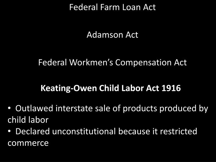 Keating-Owen Child Labor Act 1916