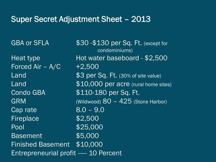 Super Secret Adjustment Sheet