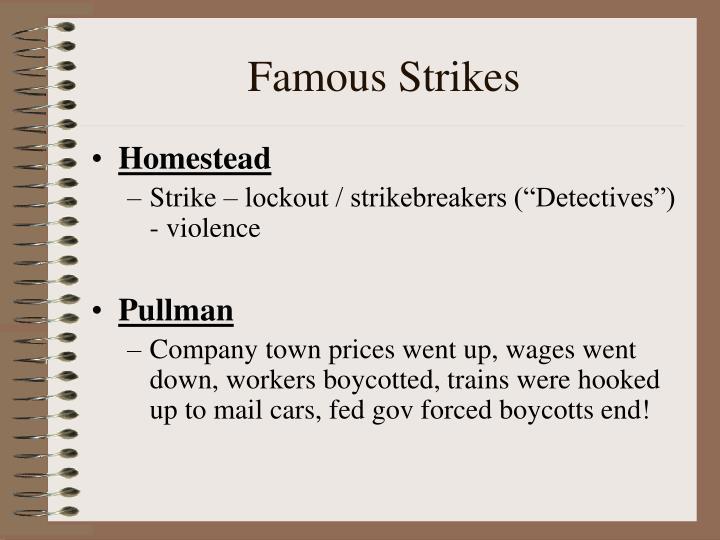 Famous Strikes