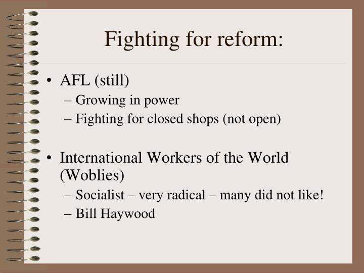 Fighting for reform: