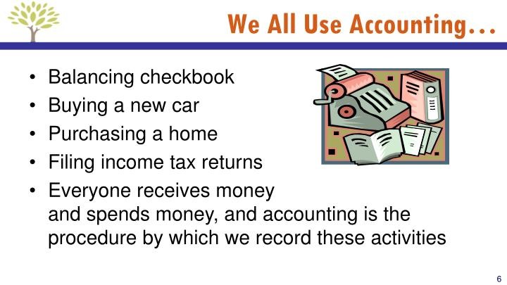 We All Use Accounting…