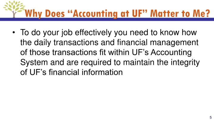 "Why Does ""Accounting at UF"" Matter to Me?"