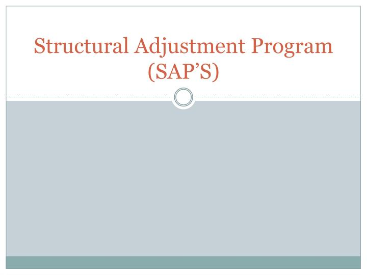 Structural adjustment program sap s