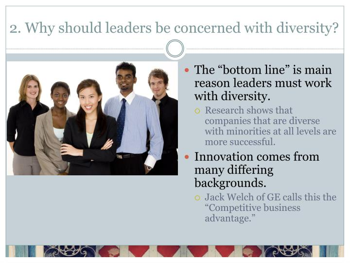 2 why should leaders be concerned with diversity