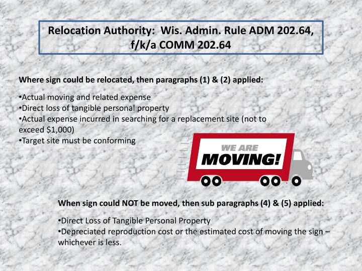 Relocation Authority:  Wis. Admin. Rule ADM 202.64, f/k/a COMM 202.64