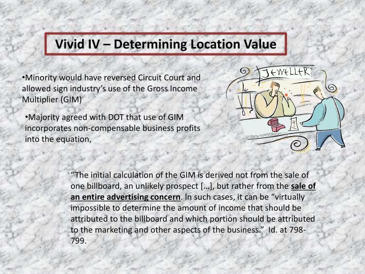 Vivid IV – Determining Location Value