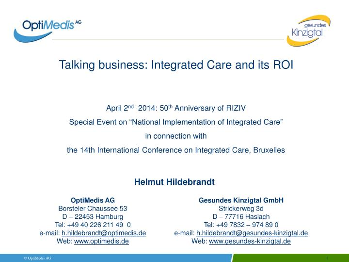 Talking business: Integrated Care and its ROI