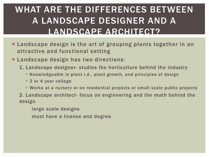 What are the differences between a landscape designer and a landscape architect?