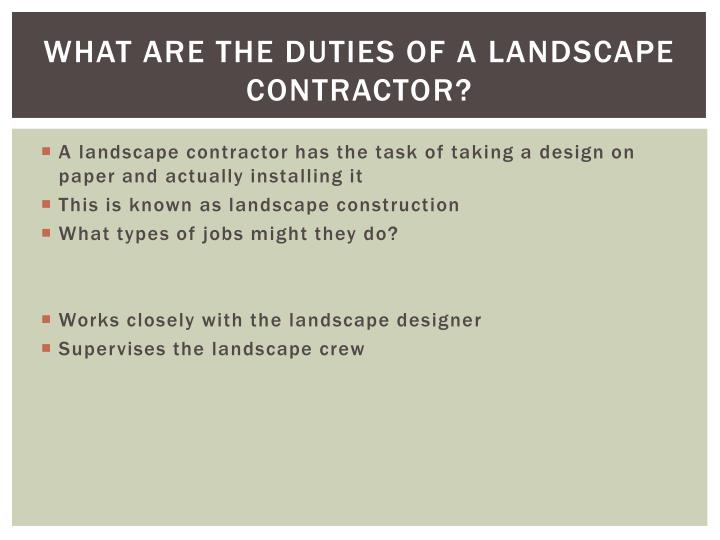 What are the duties of a landscape contractor?