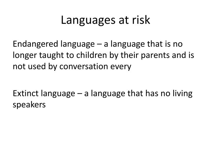Languages at risk