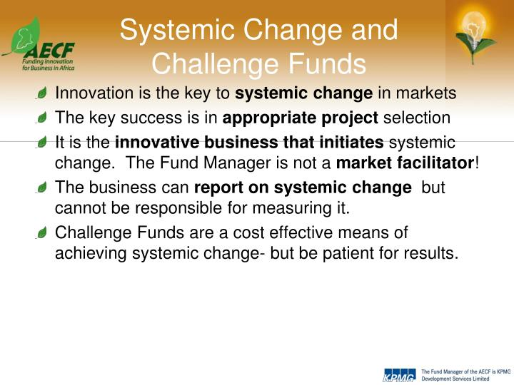 Systemic Change and Challenge Funds