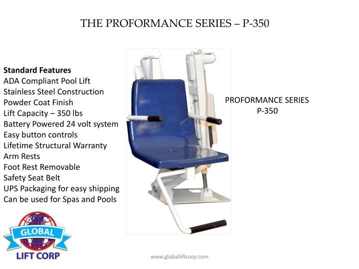 THE PROFORMANCE SERIES – P-350