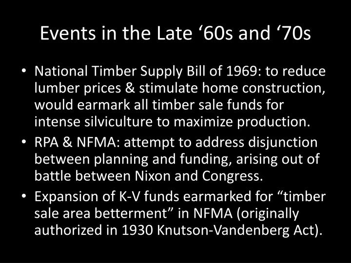 Events in the Late '60s and '70s