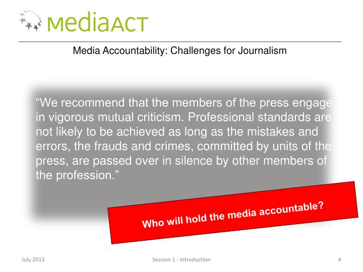 Media Accountability: Challenges for Journalism