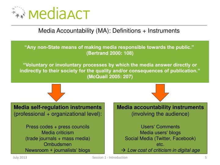 Media Accountability (MA):
