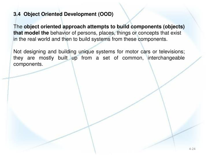 3.4  Object Oriented Development (