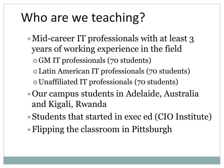 Who are we teaching?