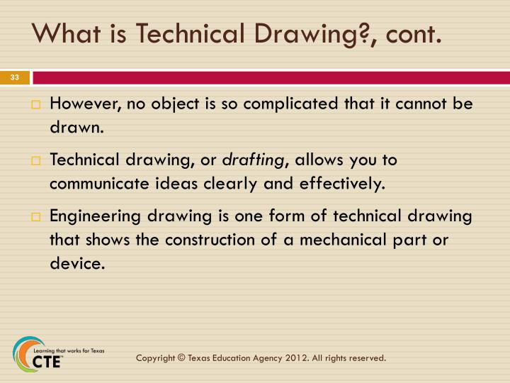What is Technical Drawing?, cont.