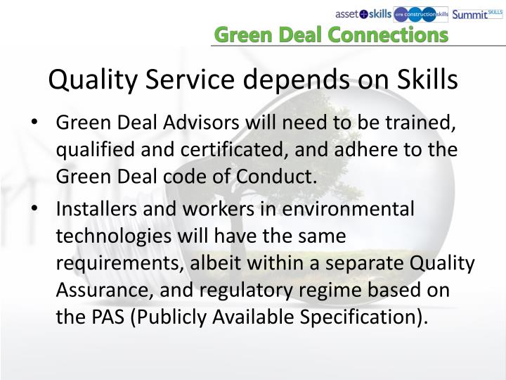Quality Service depends on Skills