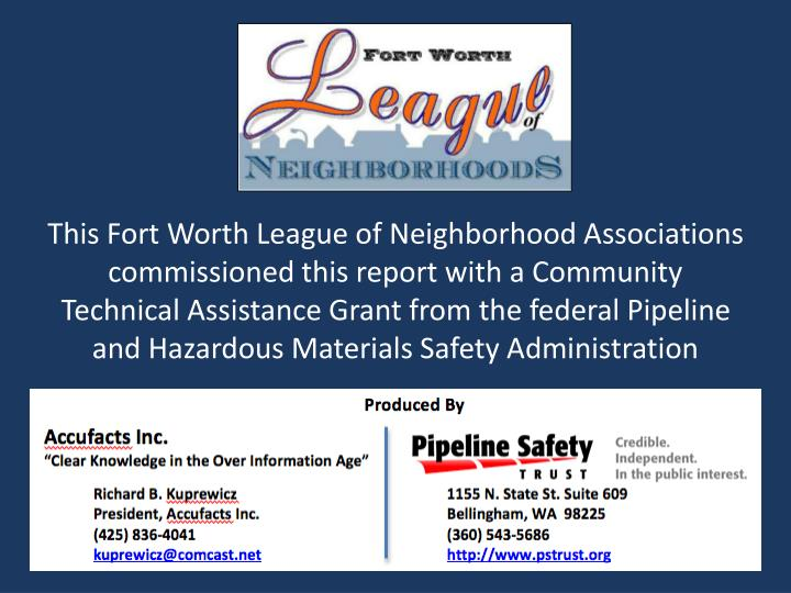 This Fort Worth League of Neighborhood Associations commissioned this report with a Community Techni...