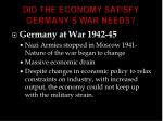 did the economy satisfy germany s war needs1