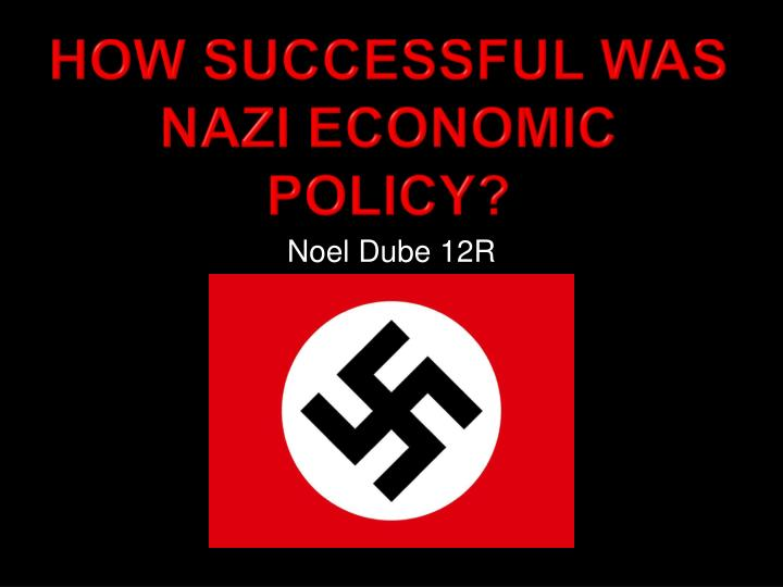 How successful was nazi economic policy