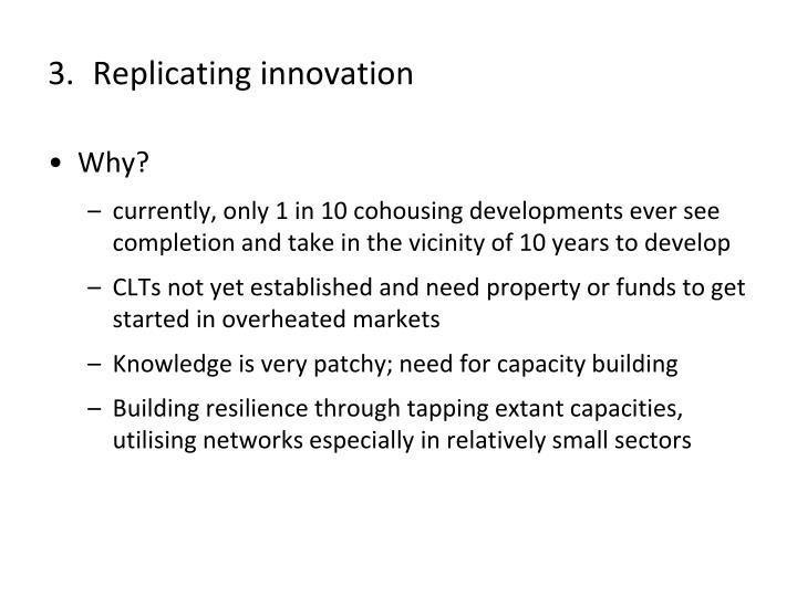 Replicating innovation
