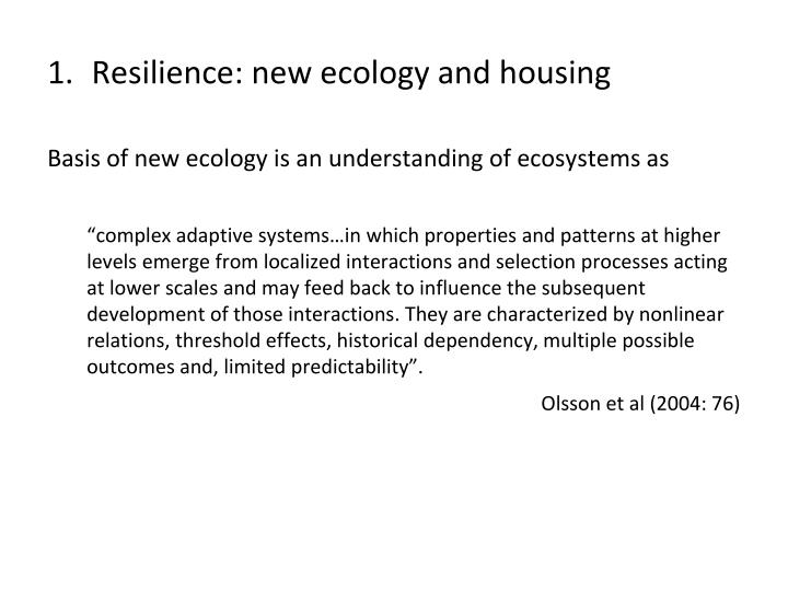Resilience new ecology and housing