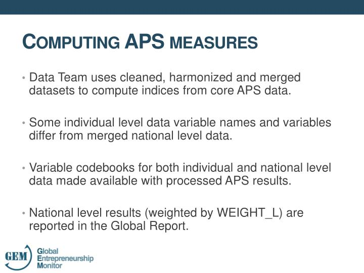 Data Team uses cleaned, harmonized and merged datasets to compute indices from core APS data.