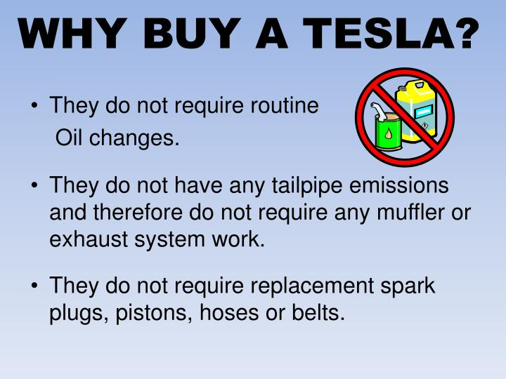 WHY BUY A TESLA?