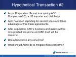 hypothetical transaction 2