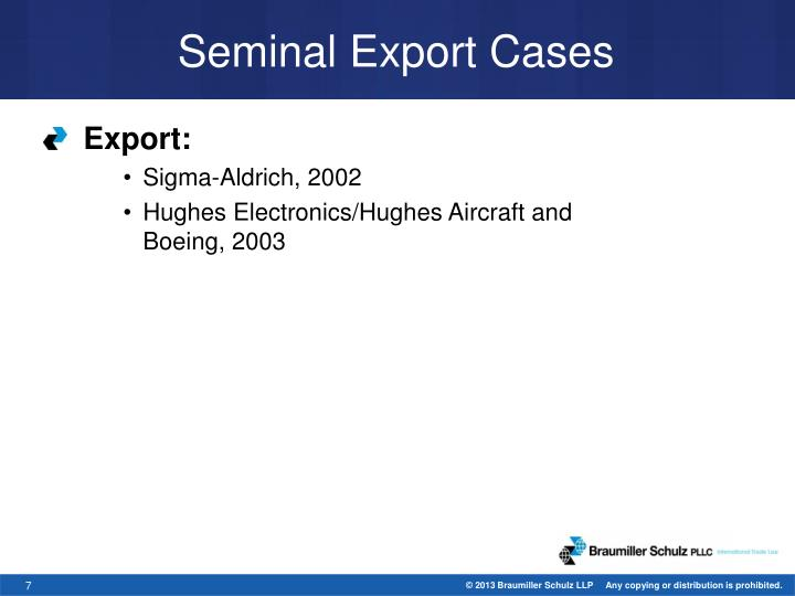 Seminal Export Cases
