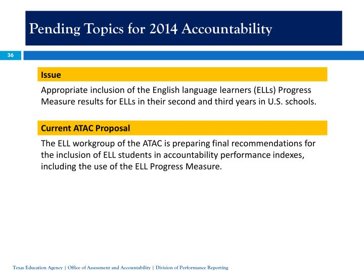 Pending Topics for 2014 Accountability