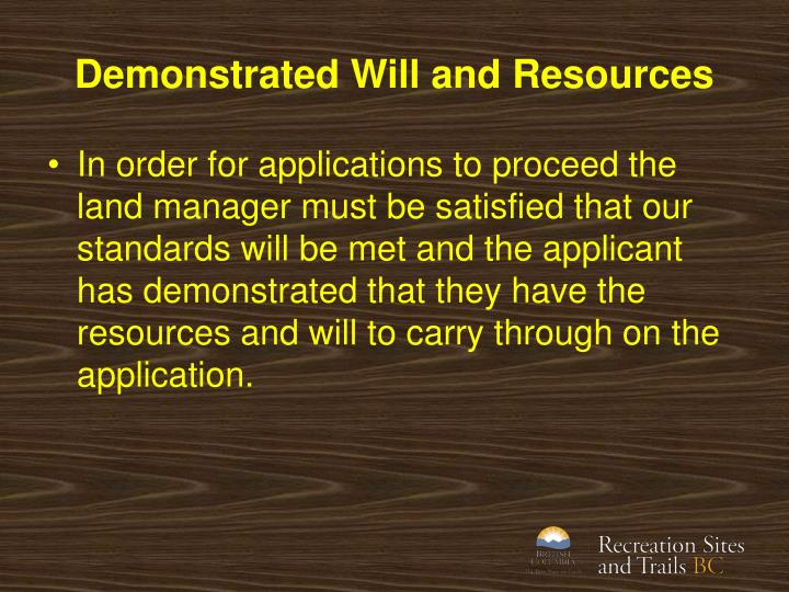 Demonstrated Will and Resources