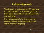 polygon approach