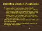 submitting a section 57 application1