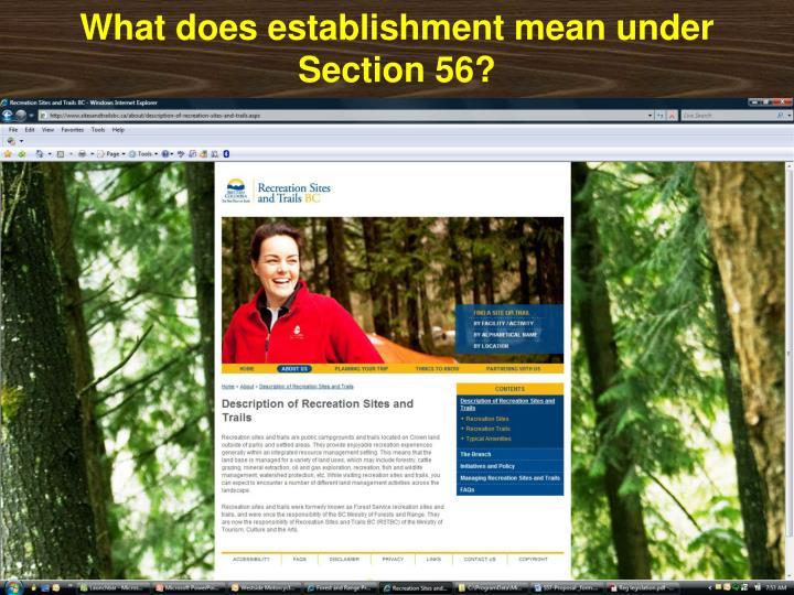 What does establishment mean under Section 56?