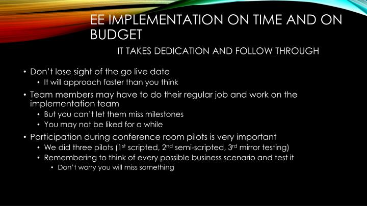 EE implementation on time and on