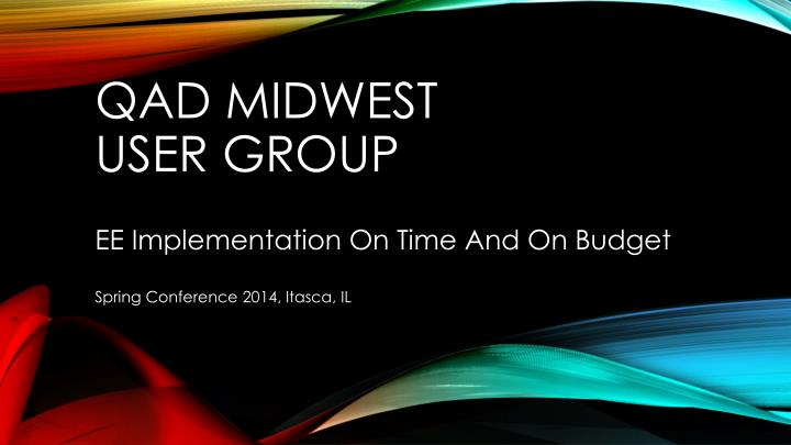Qad midwest user group